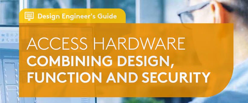 Access Hardware - The Design Engineer's Guide Featured Image