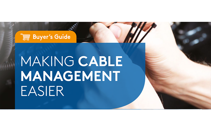 Cable Management – A quick buyer's guide
