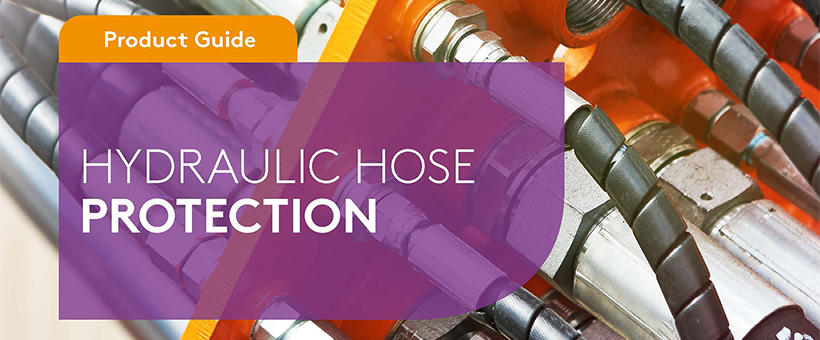 Hydraulic hose protection to ensure safe designs Featured Image