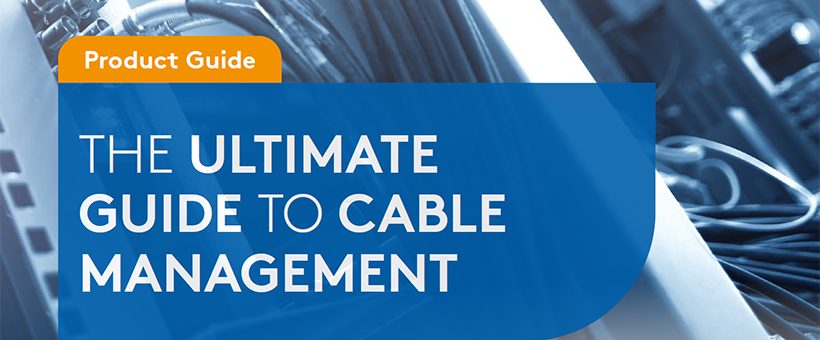 The ultimate guide to cable management Featured Image
