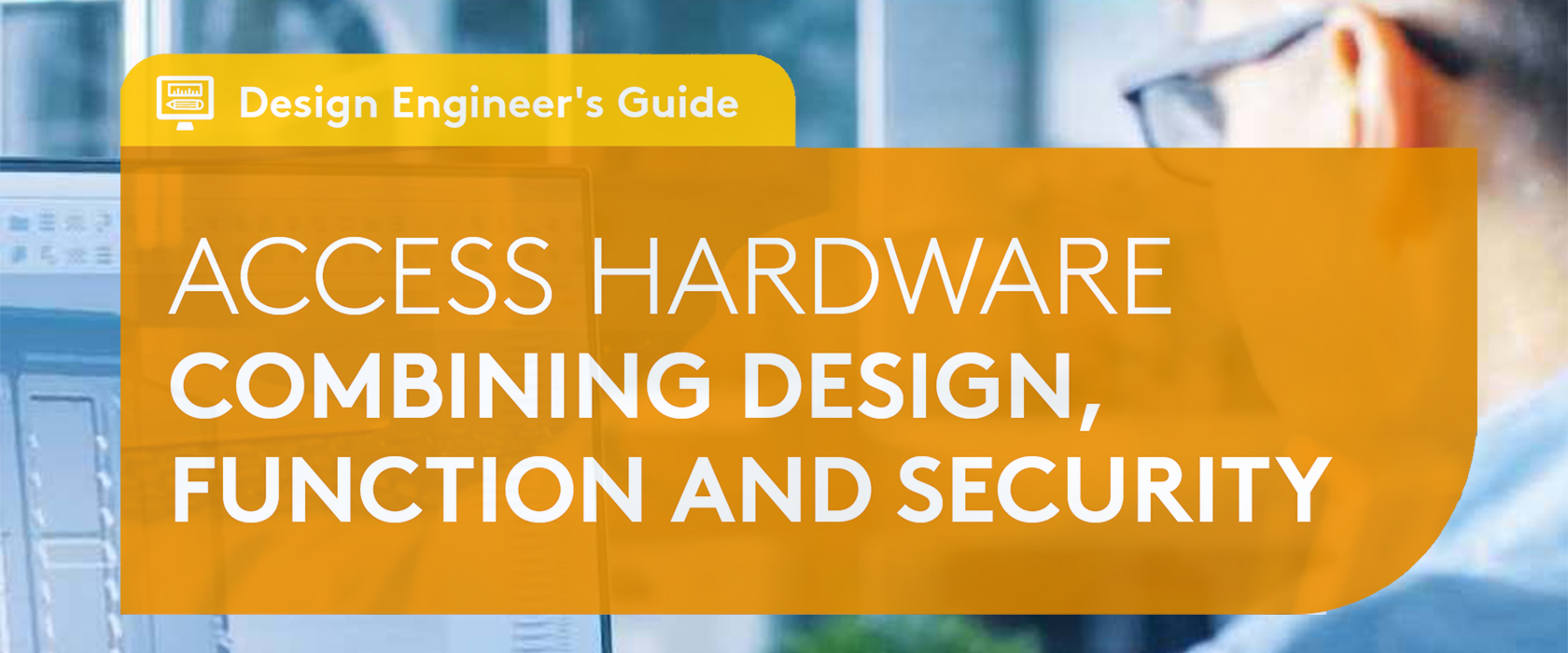 Design Engineer's Guide to Access Hardware