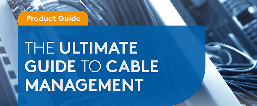 The ultimate guide to cable management